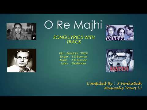 O Re Maajhi Mere Saajan Song Lyrics & Karaoke Track in C# by EssVee -  Bandini