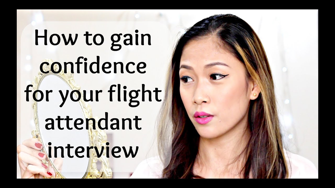how to gain confidence for your flight attendant interview how to gain confidence for your flight attendant interview misskaykrizz hearts