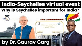 India Seychelles relations - Why is Seychelles important for India? International relations for UPSC