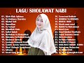 SHOLAWAT MERDU TERBARU 2021 | TANPA IKLAN | Allah Allah Aghisna Ya Rasulullah | Full Album terbaik
