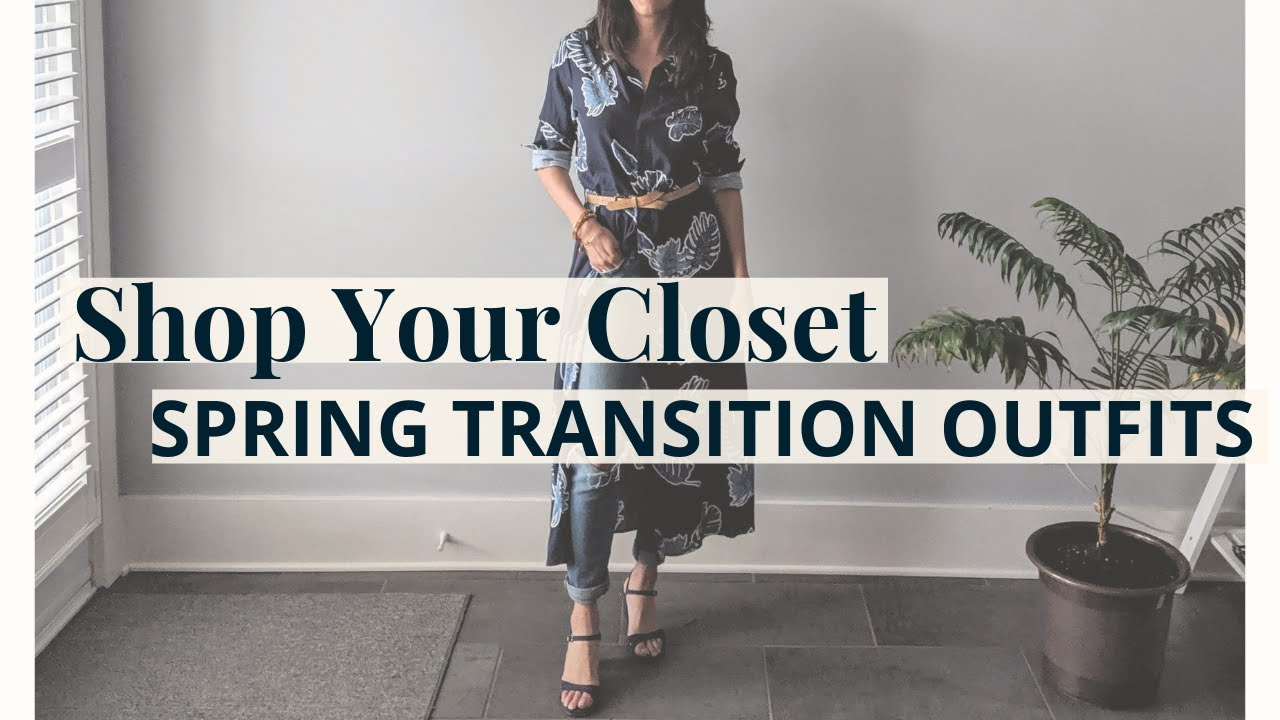 Shop Your Closet: Spring Transition Outfits   Slow Fashion 9