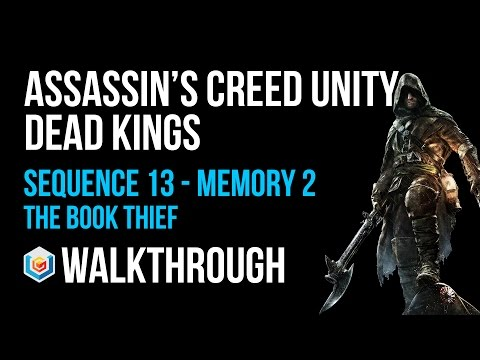 Assassin's Creed Unity Dead Kings Walkthrough Sequence 13 Memory 2 - 100% Synchronization