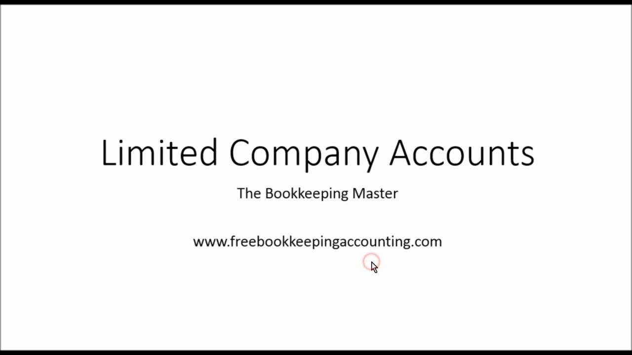Limited Company Accounts Preparing and Understanding - Ltd Accounts ...