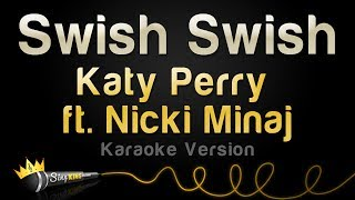 Скачать Katy Perry Ft Nicki Minaj Swish Swish Karaoke Version