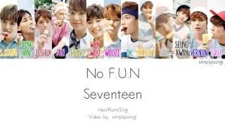 Video SEVENTEEN [세븐틴] - No F.U.N (Color Coded Lyrics | Han/Rom/Eng) download MP3, 3GP, MP4, WEBM, AVI, FLV Desember 2017