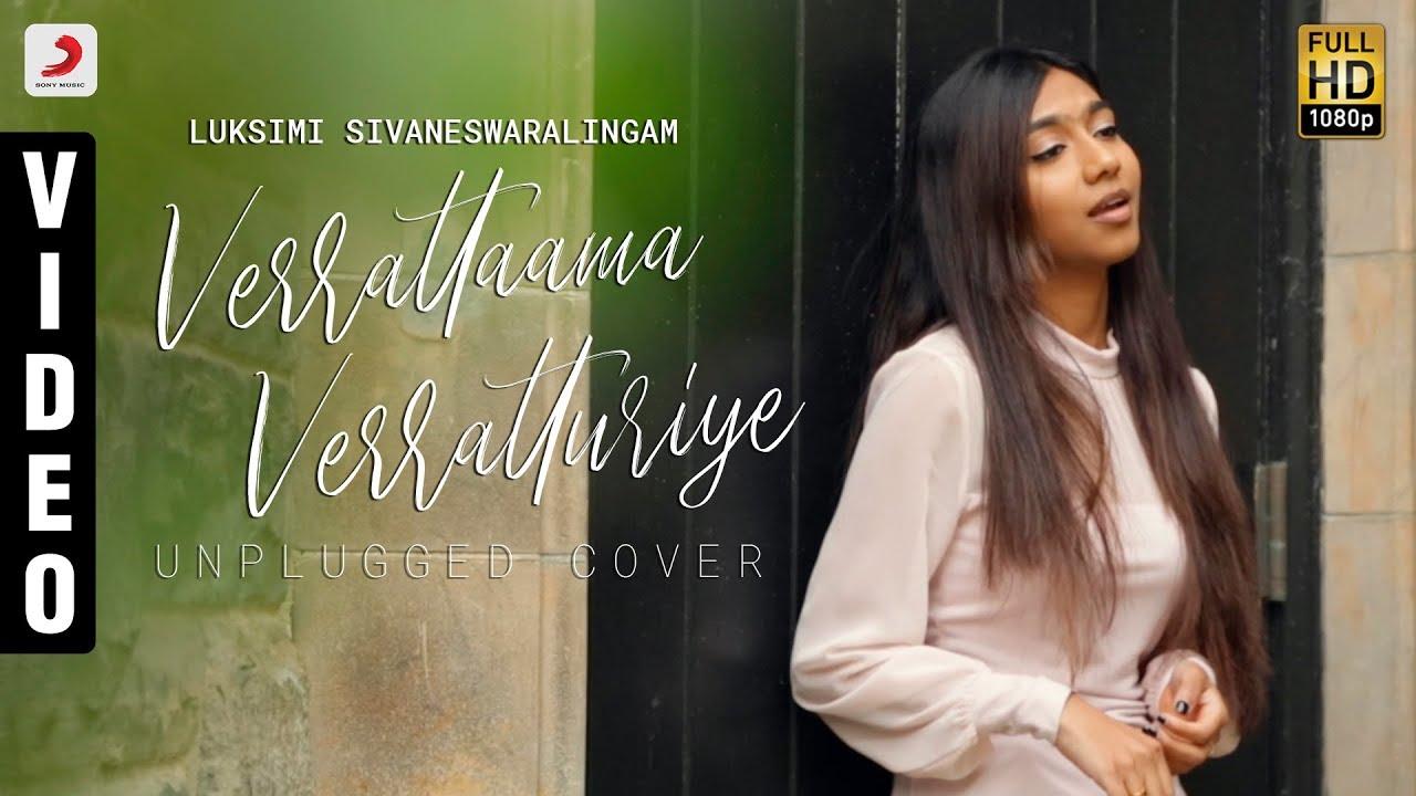 Video Cover | Verrattaama Veratturiye - Luksimi Sivaneswaralingam | Leon James | Veera #1