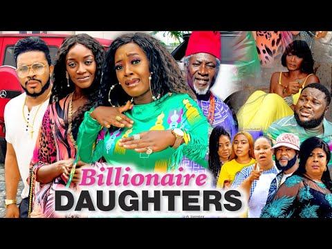 Download BILLIONAIRES DAUGHTER SEASON 1(New Movie) 2021 Latest Nigerian Nollywood Movie 720p