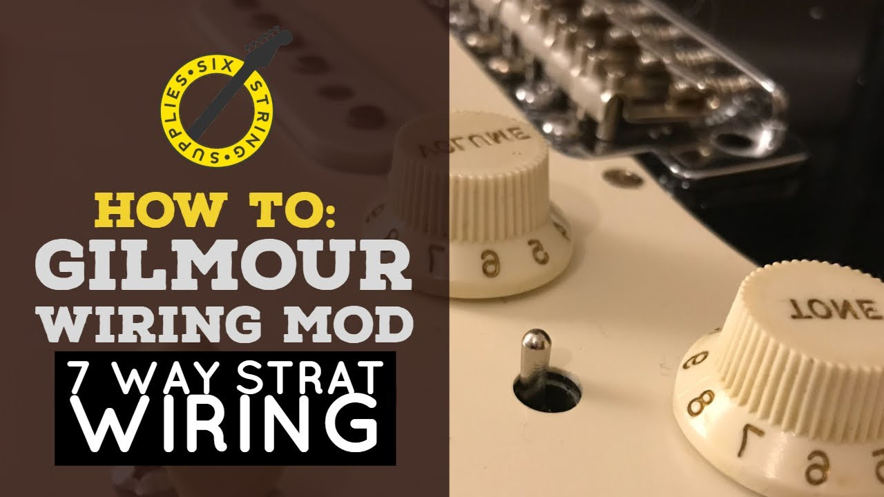 gilmour strat wiring mod 7 way strat wiring youtube strat tone a simple wiring mod tutorial fender stratocaster guitar [ 1280 x 720 Pixel ]