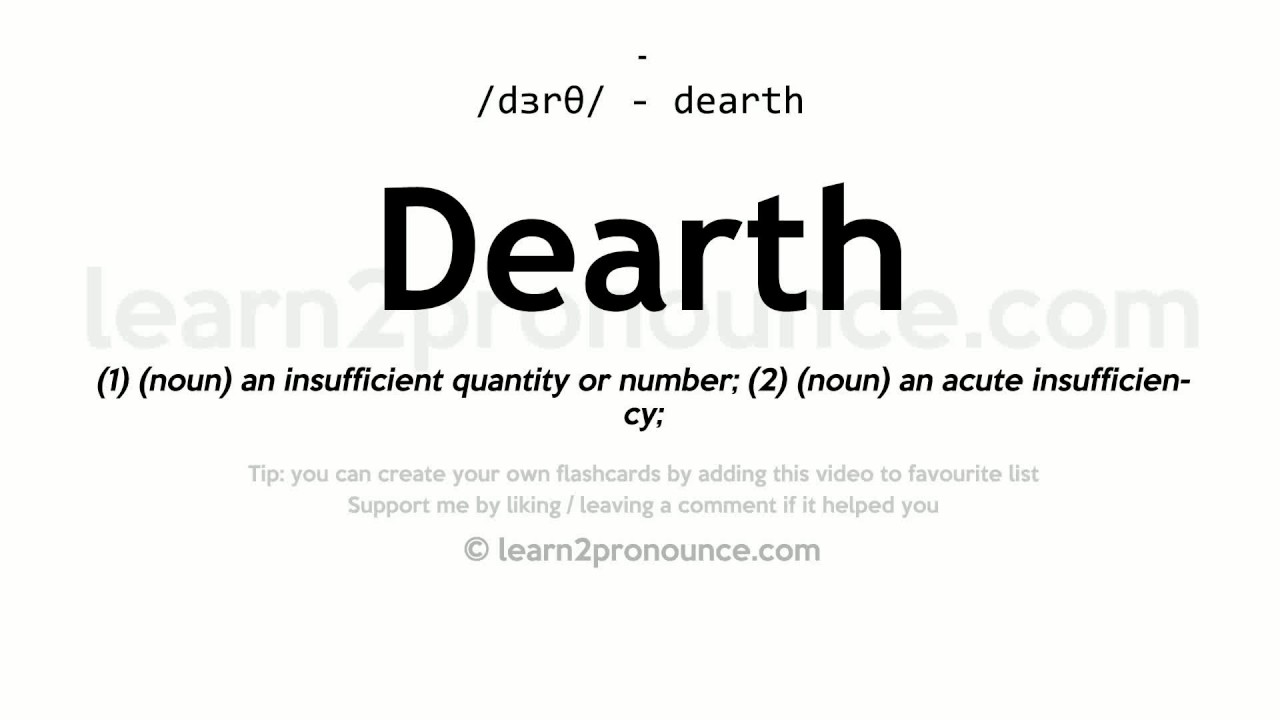 Nice Dearth Pronunciation And Definition