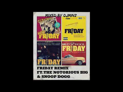 Ice Cube - Friday Remix Ft.The Notorious BIG & Snoop Dogg