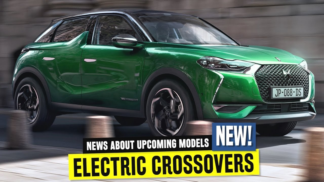 10 upcoming electric crossover news and ev model range updates for