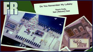 【Yuka Show】Do You Remember My Lullaby ?【FR+Download】