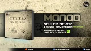 Querox - Dirty Beat Drop (Monod Remix)
