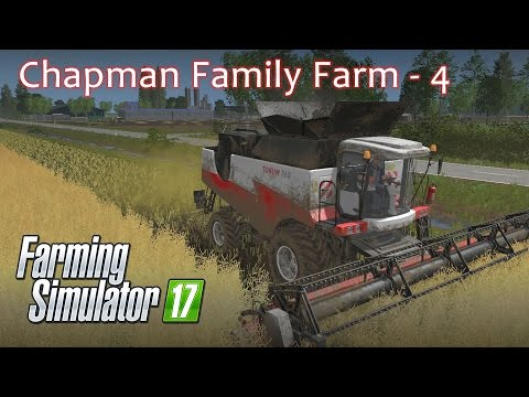 Chapman Family Farm Episode 4 - Farming Simulator 17