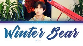 BTS V - Winter Bear (방탄소년단 뷔 - Winter Bear) [Color Coded Lyrics/Eng/가사] (한국어 자막)