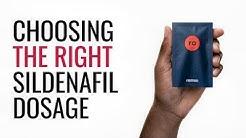 Choosing The Right Sildenafil Dosage