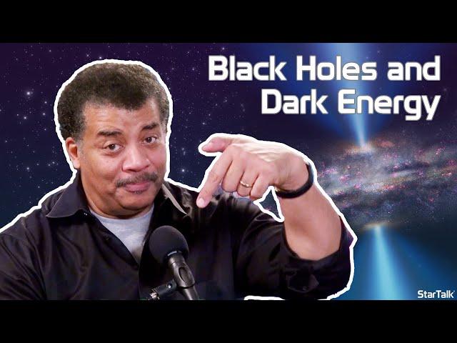StarTalk Podcast: Cosmic Queries – Black Holes & Dark Energy with Neil deGrasse Tyson, Part II