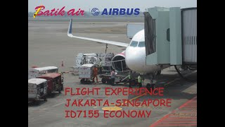 Episode 1 - Batik Air Flight Experience | ID7155 Jakarta-Singapore | Economy Class