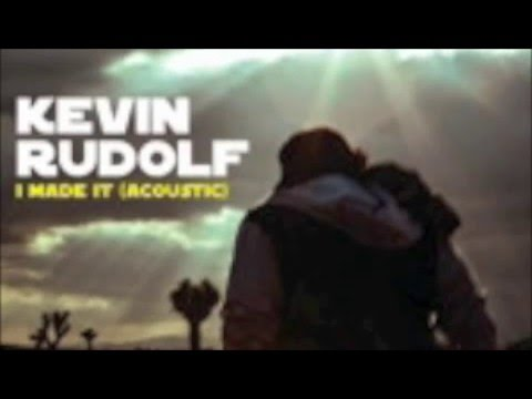 Kevin Rudolf - I Made It (Acoustic)