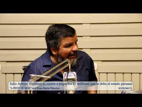 Julio Arbizu: Fujimori se resiste a pagar los 27 millones que le debe al estado peruano