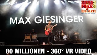 Max Giesinger - 80 Millionen | LIVE bei STARS for FREE 2016 | 360° Video