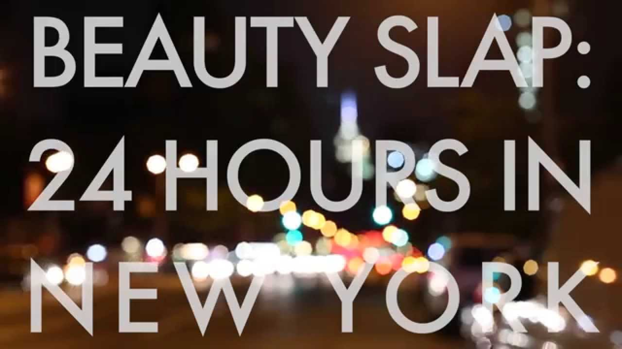 Beauty slap 24 hours in new york youtube for 24 hour beauty salon nyc