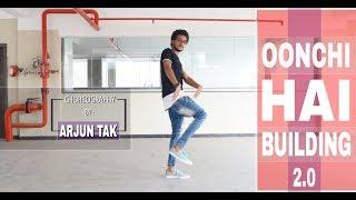 Oonchi hai building 2.0 | Dance choreography by | Arjun Tak | Judwaa 2 |