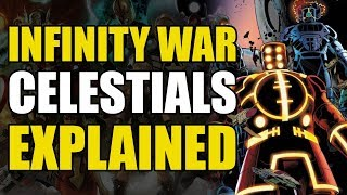 Infinity War: Celestials Explained