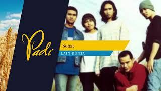 Title: sobat artist: padi album: lain dunia release: 1999