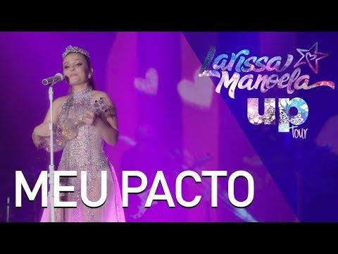 Larissa Manoela - Meu Pacto (Ao Vivo - Up! Tour)