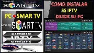 SS IPTV COMO INSTALAR DESDE TU PC