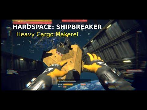 Hardspace: Shipbreaker - Heavy Cargo Mackerel Single Shift [no commentary] |