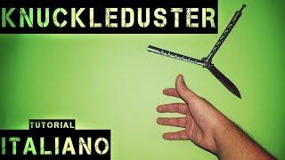 ↑ KNUCKLEDUSTER ↑ Coltello a farfalla trick 60 fps ||Tutorial Italiano|| [Balisong] ||