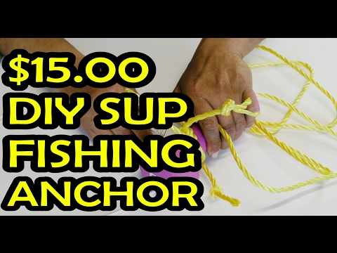 How to: DIY Stand Up Paddle board Anchor for fishing the flats