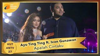 Download AYU TING TING feat IVAN GUNAWAN - Apalah Cinta   HUT ANTV 27