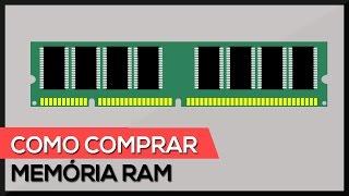 Como escolher a Memória RAM CERTA !