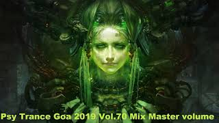 Psy Trance Goa 2019 Vol 70 Mix Master volume