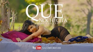 Jacob Forever- Que Nochecita ft. Lenier & El Micha