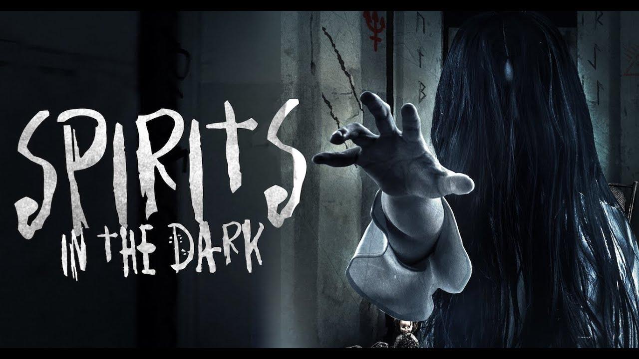 فيلم Spirits in the Dark 2019 مترجم