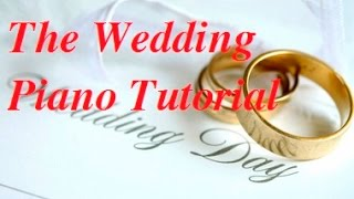 The Wedding _ La Novia_ Ngày tân hôn _ Piano Tutorial