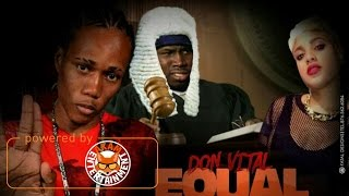Don Vital - Equal Rights Counteraction (Ishawna Diss) April 2017