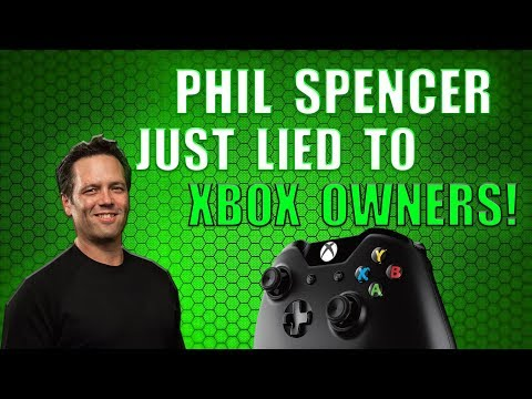 Phil Spencer Just Lied To Every Xbox One Owner! This Proves Him Completely Wrong!