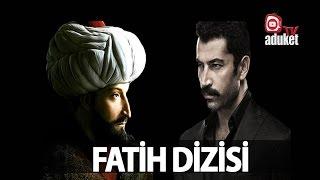 Fatih dizisi tanıtım 2017