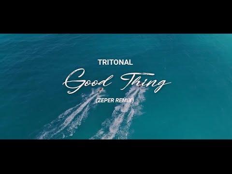 Tritonal ft. Laurell - Good Thing (Zeper Remix) [Lyric Video]