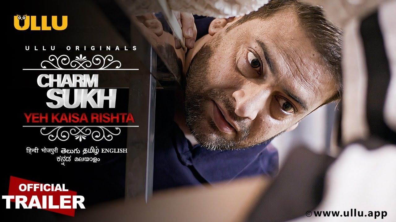 Download Yeh Kaisa Rishta (Part 1) I Charmsukh I Ullu Originals I Releasing on 24th September