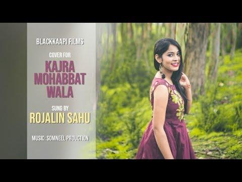 Kajra Mohabbat Wala || Rojalin Sahu || Cover