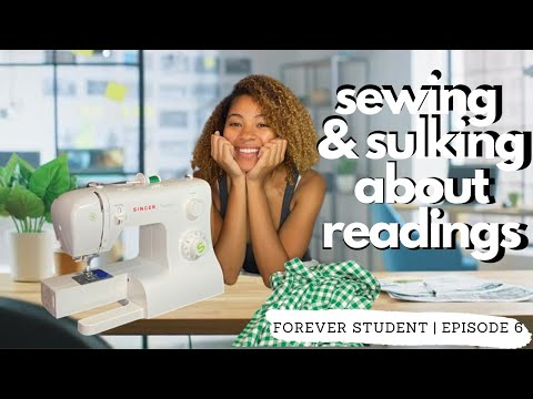 sewing-&-sulking-about-readings-|-grad-school-vlog-s1e6