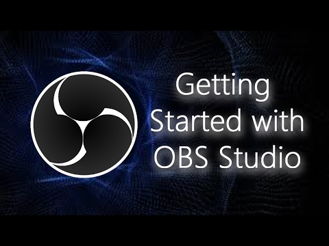 OBS Studio: Understanding how to use it, to create and edit videos