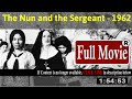 [**] The Nun and the Sergeant (1962) [] 508149