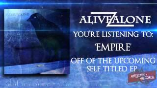 Empire- Alive/Alone